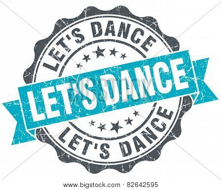 Let's Dance Vintage Turquoise Seal Isolated On White