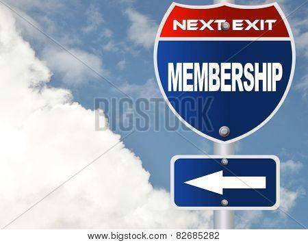 Membership road sign