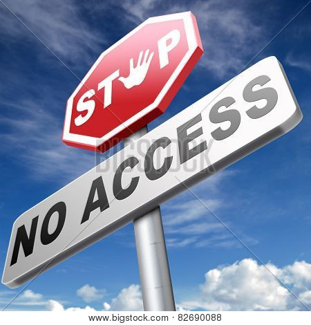 no access stop password required no entrance denied authorized personnel only restricted area