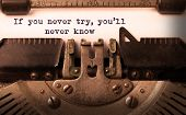 stock photo of typewriter  - Vintage inscription made by old typewriter if you never try you - JPG