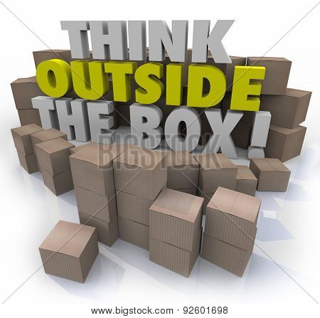 Think Outside the Box 3d words surrounded by cardboard boxes to illustrate original ideas, creativity and innovation