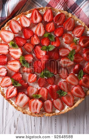 Homemade Tart With Fresh Strawberries Close-up. Top View