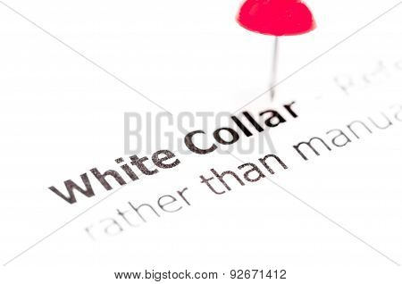 Words White Collar Pinned On White Paper With Red Pushpin