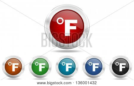 fahrenheit round glossy icon set, colored circle metallic design internet buttons