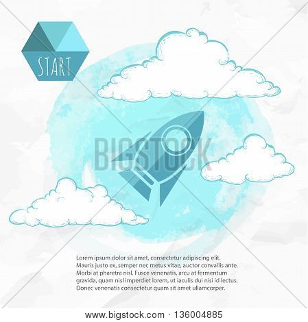 Business start up idea template. Flat style rocket and sketch style clouds. Business project start up launching new product or service. Watercolor background.