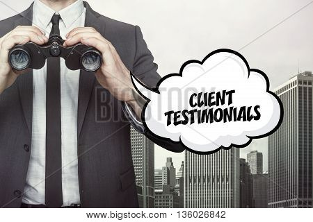 Client testimonials text on speech bubble with businessman holding binoculars on city background