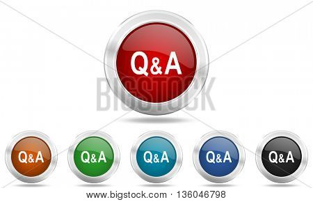 question answer round glossy icon set, colored circle metallic design internet buttons