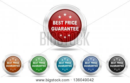 best price guarantee round glossy icon set, colored circle metallic design internet buttons