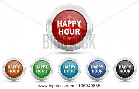 happy hour round glossy icon set, colored circle metallic design internet buttons