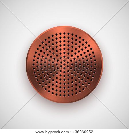 Bronze abstract circle badge, audio button template with circle perforated speaker grill pattern, metal texture, chrome, silver, steel, copper, shadow for logo, design, web, apps. Vector illustration.