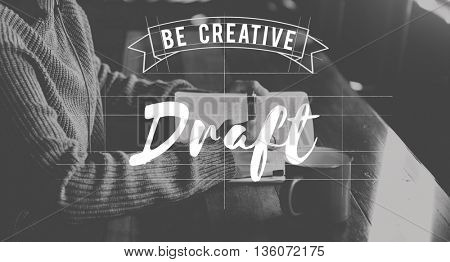 Draft Create Ideas Sketch Conceptualize Concept