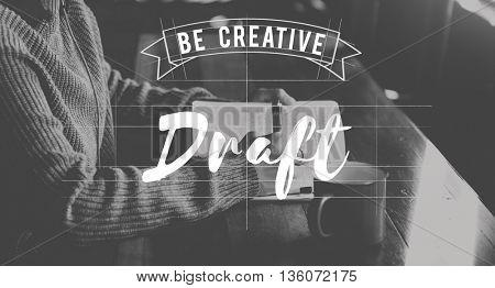 Draft Create Ideas Sketch Conceptualize Concept