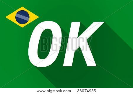 Long Shadow Brazil Flag With    The Text Ok