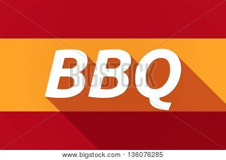 Long Shadow Spain Flag With    The Text Bbq