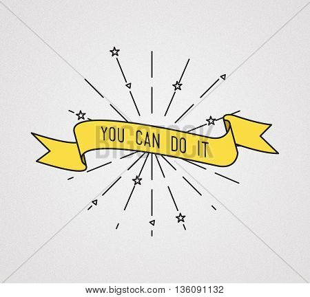 You Can Do It. Inspirational Illustration, Motivational Quotes