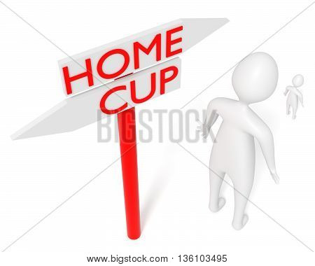 Home or Cup: guidepost with leaving 3d man 3d illustration