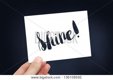 Shine written on card