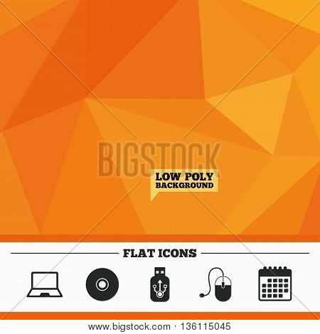 Triangular low poly orange background. Notebook pc and Usb flash drive stick icons. Computer mouse and CD or DVD sign symbols. Calendar flat icon. Vector