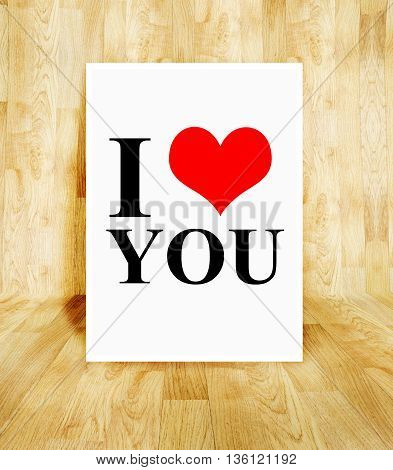 White Poster With I Love You Word In Wood Parquet Room, Valentine Concept