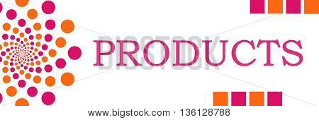 Products text written over pink orange background.