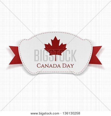 Canada Day realistic Label with Ribbon. Vector Illustration