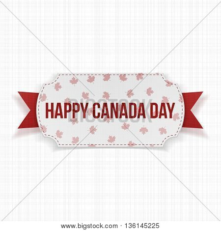 Happy Canada Day realistic Label. Vector Illustration