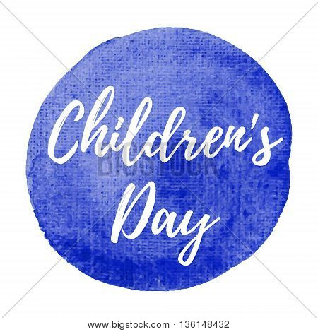 Happy Children's Day Holiday, Celebration, Card, Poster, Logo, Lettering, Words, Text Written On Pai