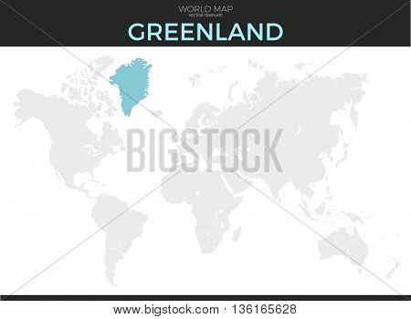 Greenland location modern detailed vector map. All world countries without names. Vector template of beautiful flat grayscale map design with selected country and border location