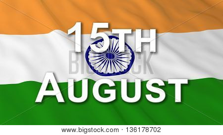 Indian Independence Day Flag 15Th August Text 3D Illustration