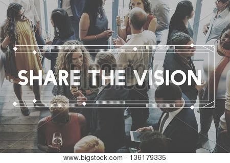 Share The Vision Aspiration Motivation Concept