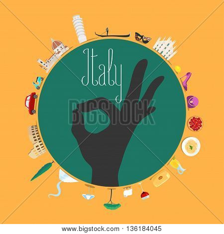 Travel to Italy concept illustration. Design element for poster visit Italy flyer with Italian landmarks as icons in set. Italian ok hand sign
