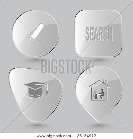 4 images: felt pen, search, graduation cap, home work. Education set. Glass buttons on gray background. Vector icons.