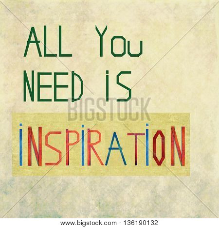All you need is inspiration