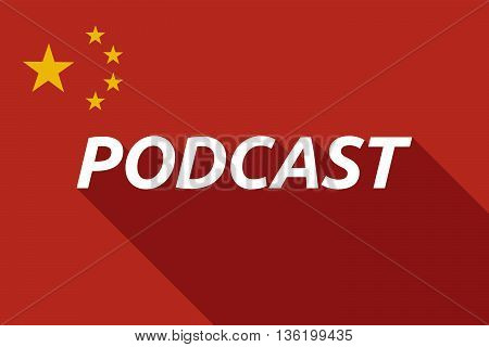Long Shadow China Flag With    The Text Podcast