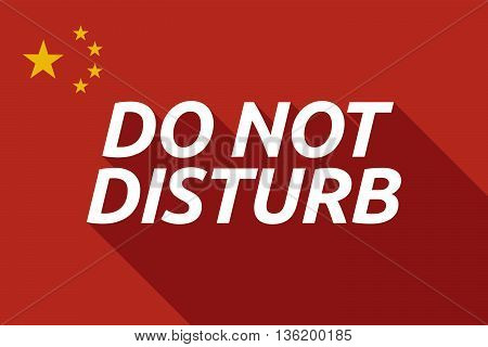 Long Shadow China Flag With    The Text Do Not Disturb
