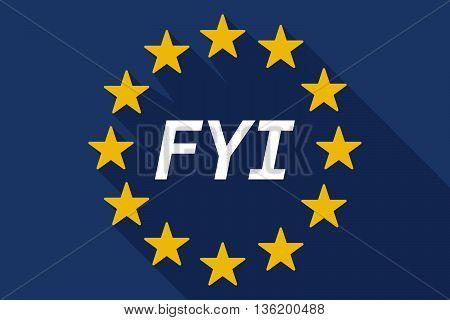 Long Shadow European Union Flag With    The Text Fyi