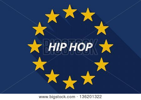 Long Shadow European Union Flag With    The Text Hip Hop