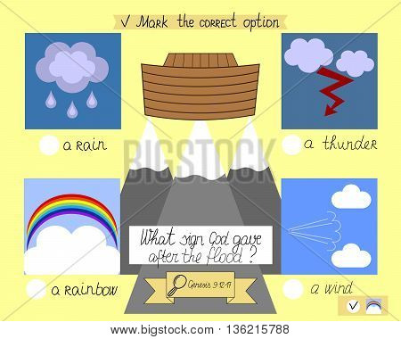 the lesson and the task for kids from the old Testament about the ark and the rainbow. The children s Ministry. Sunday school.