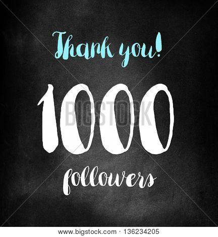 1000 followers written on blackboard