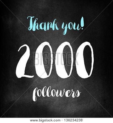 2000 followers written on blackboard