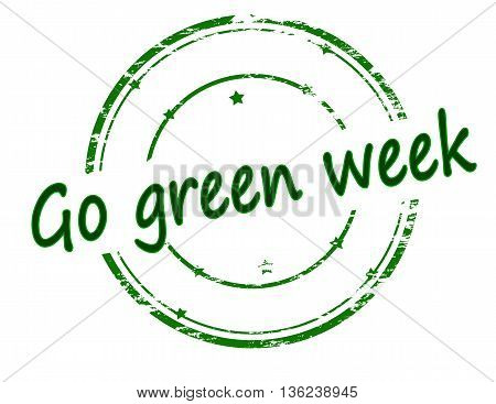 Rubber stamp with text go green week inside vector illustration