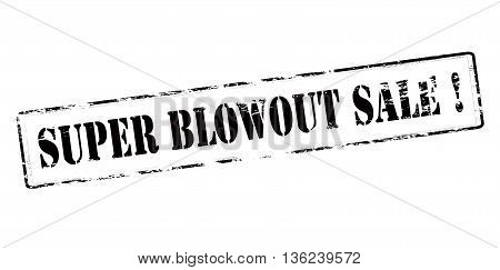Rubber stamp with text super blowout sale inside vector illustration