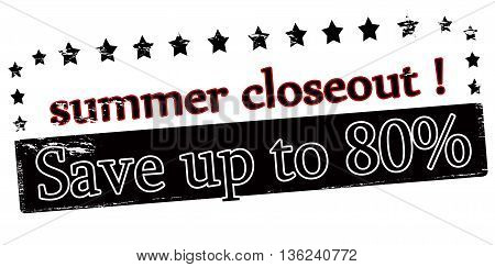 Rubber stamp with text Summer closeout inside vector illustration