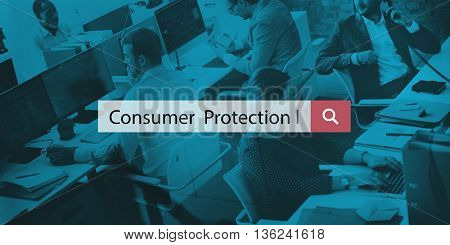 Consumer Protection Customer Legal Rights Law Policy Concept