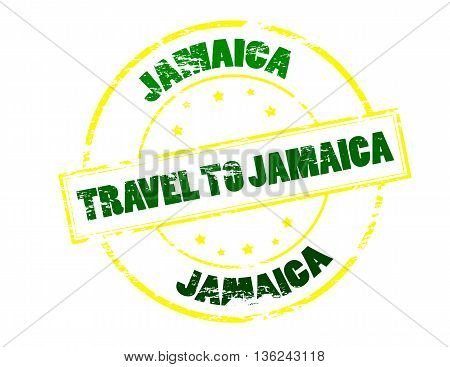 Rubber stamp with text travel to Jamaica inside vector illustration