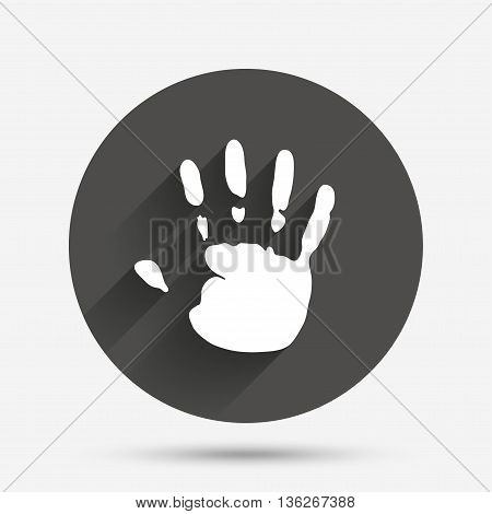 Hand print sign icon. Stop symbol. Circle flat button with shadow. Vector