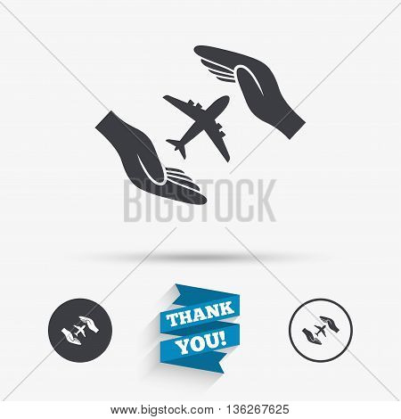 Flight insurance sign icon. Hands protect cover plane symbol. Travel insurance. Flat icons. Buttons with icons. Thank you ribbon. Vector