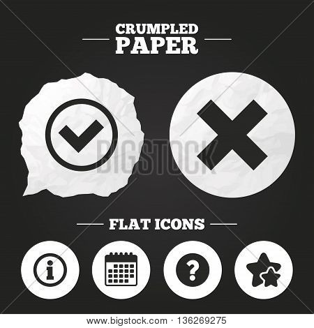 Crumpled paper speech bubble. Information icons. Delete and question FAQ mark signs. Approved check mark symbol. Paper button. Vector