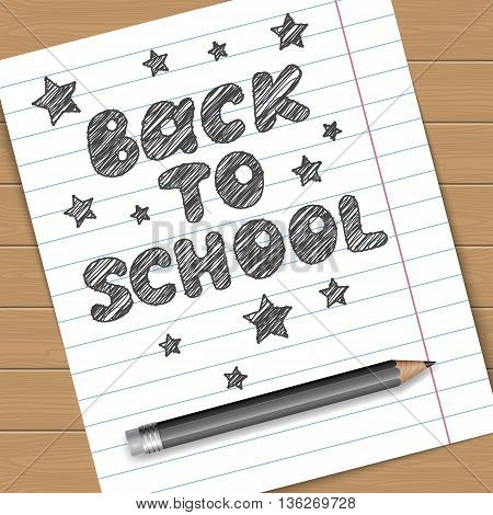 Back to school vector illustration. Notebook page with text message and black pencil.