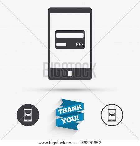 Mobile payments icon. Smartphone with credit card symbol. Flat icons. Buttons with icons. Thank you ribbon. Vector